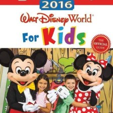 Birnbaum's 2016 Walt Disney World For Kids: The Official Guide (Birnbaum Guides)